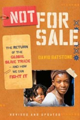 Not for Sale: The Return of the Global Slave Trade-and How We Can Fight It - eBook