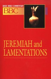 Basic Bible Commentary: Jeremiah & Lamentations, Volume 13