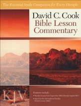 David C. Cook KJV Bible Lesson Commentary 2012-13