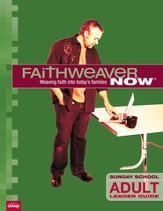 FaithWeaver Now Adult Leader Guide, Spring 2014