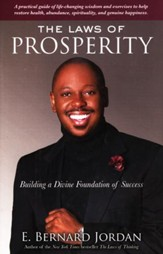 The Laws of Prosperity: Building a Divine Foundation of Success