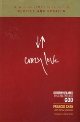 Crazy Love: Overwhelmed by a Relentless God, Revised and Expanded - Slightly Imperfect