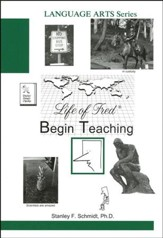 Life of Fred: Begin Teaching