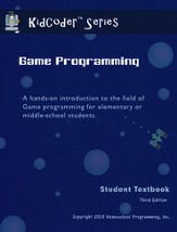 KidCoder: Game Programming Course, Student Textbook with CDROM, 3rd Edition