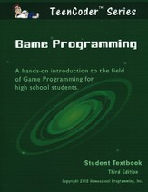 TeenCoder: Game Programming Course Student Textbook and CDROM, 3rd Edition