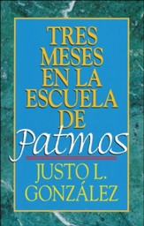 Tres Meses en la Escuela de Patmos  (Three Months with Revelation)