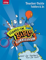 Hands-On Bible Curriculum Toddlers & 2s: Teacher Guide, Spring 2014
