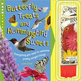 Butterfly Treats and Hummingbird Sweets: Everything   You Need to Welcome Pretty Winged Things