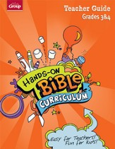 Hands-On Bible Curriculum Grades 3&4: Teacher Guide, Spring 2014