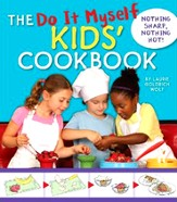 The Do It Myself Kids' Holiday Cookbook: Nothing Hot, Nothing Sharp
