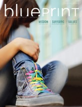 Bible-in-Life High School Blueprint (Student Magazine), Fall 2014
