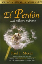El Perdón... el Milagro Máximo  (Forgiveness... the Ultimate Miracle)