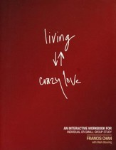 Living Crazy Love--Workbook  - Slightly Imperfect