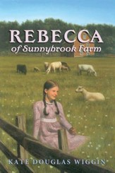 Rebecca of Sunnybrook Farm Complete Text - eBook