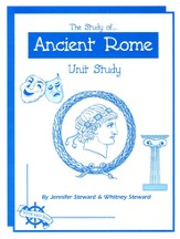 The Study of Ancient Rome Unit Study