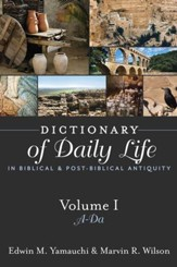 Dictionary of Daily Life in Biblical and Post-Biblical Antiquity