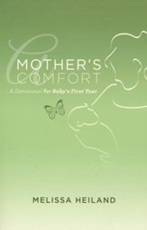 A Mother's Comfort: A Devotional for Baby's First Year  - Slightly Imperfect