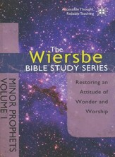 The Minor Prophets: The Wiersbe Bible Study Series