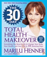 The 30 Day Total Health Makeover - eBook