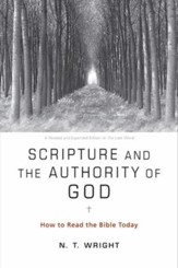 Scripture and the Authority of God: How to Read the Bible Today - eBook