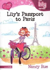 The Lily Series #14: Lily's Passport to Paris (Fiction)