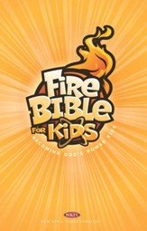 NKJV Fire Bible for Kids, softcover
