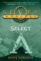 Seven Wonders Journals: The Select - eBook