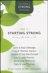 Growing a Strong Marriage: Starting Strong, Participant Guide