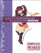 FaithWeaver Now Pre-K&K Student Book: My Bible Playground, Summer 2014