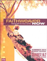 FaithWeaver Now Grades 1&2 Student Book: My Bible Fun, Summer 2014