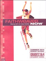 FaithWeaver Now Grades 3&4 Student Book: Bible Truth Sleuth, Summer 2014