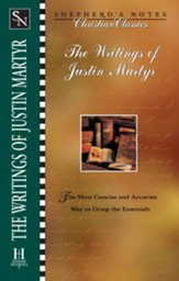Shepherd's Notes on The Writing of Justin Martyr  - eBook