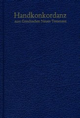 Handkonkordanz zum Griechischen Neuen Testament (Pocket Concordance to the Greek New Testament)