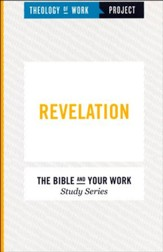 Theology of Work Project: Revelation