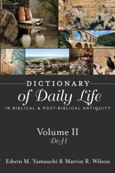 Dictionary of Daily Life in Biblical and Post-Biblical Antiquity, Volume 2