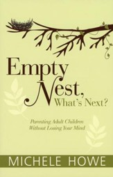 Empty Nest, What's Next?  - Slightly Imperfect