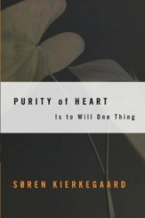 Purity of Heart: Is To Will One Thing - eBook