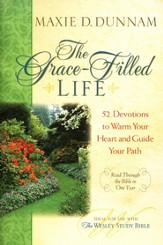 The Grace-Filled Life: 52 Devotions to Warm Your Heart and Guide Your Path