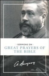 Sermons of Great Prayers of the Bible