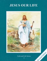 Jesus Our Life-Revised Gr. 2 Student Book