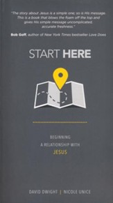 Start Here: Beginning a Relationship with Jesus