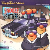 VeggieTown Values: The Snooze Brothers, A Lesson in  Responsibility