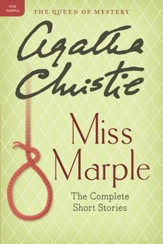 Miss Marple: The Complete Short Stories: A Miss Marple Collection - eBook