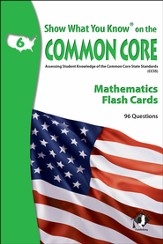 Show What You Know on the Common Core Mathematics Grade 6 Flash Cards