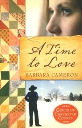 A Time to Love, Quilts of Lancaster County Series #1