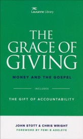 The Grace of Giving: Money and the Gospel (Includes The Gift of  Accountability)