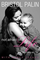 Not Afraid of Life: My Journey So Far - eBook