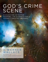 God's Crime Scene: A Cold-Case Detective Examines the Evidence for a Divinely Created Universe - Slightly Imperfect