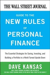 The Wall Street Journal Guide to the New Rules of Personal Finance: Essential Strategies for Saving, Investing, and Building a Portfolio in a World Turned Upside Down - eBook