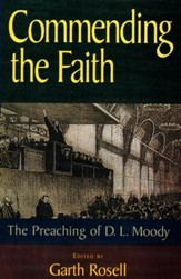 Commending the Faith: The Preaching of D.L. Moody